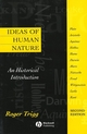 Ideas of Human Nature: An Historical Introduction, 2nd Edition (0631214062) cover image