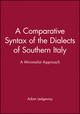 A Comparative Syntax of the Dialects of Southern Italy: A Minimalist Approach (0631221662) cover image