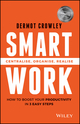 Smart Work: Centralise, Organise, Realise (0730324362) cover image