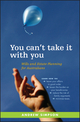 You Can't Take It With You: Wills and Estate Planning for Australians (0730377962) cover image