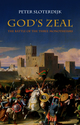 God's Zeal: The Battle of the Three Monotheisms (0745645062) cover image