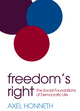 Freedom's Right: The Social Foundations of Democratic Life (0745680062) cover image