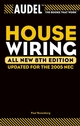 Audel House Wiring, All New 8th Edition (0764569562) cover image