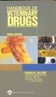 Handbook of Veterinary Drugs, 3rd Edition (0781741262) cover image
