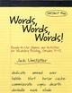 Words, Words, Words: Ready-to-Use Games and Activities for Vocabulary Building, Grades 7-12 (0787971162) cover image
