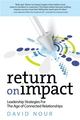 Return on Impact: Leadership Strategies for the Age of Connected Relationships (0880343362) cover image