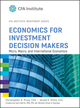 Economics for Investment Decision Makers: Micro, Macro, and International Economics (1118105362) cover image
