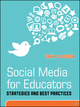 Social Media for Educators: Strategies and Best Practices (1118237862) cover image