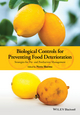Biological Controls for Preventing Food Deterioration: Strategies for Pre- and Postharvest Management (1118533062) cover image