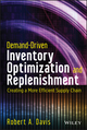 Demand-Driven Inventory Optimization and Replenishment: Creating a More Efficient Supply Chain (1118584562) cover image