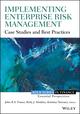 Implementing Enterprise Risk Management: Case Studies and Best Practices (1118691962) cover image