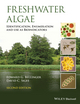 Freshwater Algae: Identification and Use as Bioindicators, 2nd Edition (1118917162) cover image