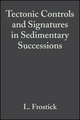 Tectonic Controls and Signatures in Sedimentary Successions (1444304062) cover image