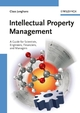 Intellectual Property Management: A Guide for Scientists, Engineers, Financiers, and Managers (3527312862) cover image