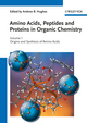 Amino Acids, Peptides and Proteins in Organic Chemistry, Volume 1, Origins and Synthesis of Amino Acids (3527320962) cover image