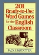 201 Ready-to-Use Word Games for the English Classroom (0130445363) cover image