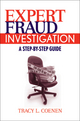 Expert Fraud Investigation: A Step-by-Step Guide (0470387963) cover image