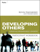 Developing Others Participant Workbook: Creating Remarkable Leaders (0470501863) cover image