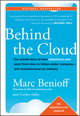 Behind the Cloud: The Untold Story of How Salesforce.com Went from Idea to Billion-Dollar Company-and Revolutionized an Industry  (0470521163) cover image