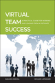 Virtual Team Success: A Practical Guide for Working and Leading from a Distance (0470532963) cover image