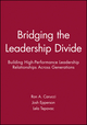 Bridging the Leadership Divide: Building High-Performance Leadership Relationships Across Generations (0470647663) cover image