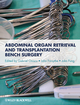 Abdominal Organ Retrieval and Transplantation Bench Surgery (0470657863) cover image