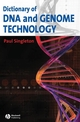 Dictionary of DNA and Genome Technology (0470695463) cover image