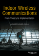 Indoor Wireless Communications: From Theory to Implementation (0470741163) cover image