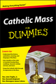Catholic Mass For Dummies (0470767863) cover image