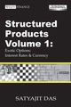 Structured Products Volume 1: Exotic Options; Interest Rates and Currency (The Das Swaps and Financial Derivatives Library), 3rd Edition Revised  (0470821663) cover image