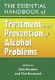 The Essential Handbook of Treatment and Prevention of Alcohol Problems (0470862963) cover image