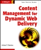 Content Management for Dynamic Web Delivery (0471085863) cover image