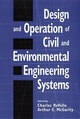 Design and Operation of Civil and Environmental Engineering Systems (0471128163) cover image