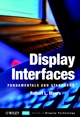 Display Interfaces: Fundamentals and Standards (0471499463) cover image