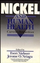 Nickel and Human Health: Current Perspectives (0471500763) cover image