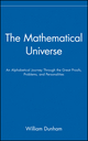 The Mathematical Universe: An Alphabetical Journey Through the Great Proofs, Problems, and Personalities (0471536563) cover image