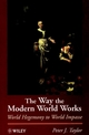 The Way the Modern World Works: World Hegemony to World Impasse (0471965863) cover image