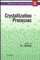 Crystallization Processes (0471973963) cover image