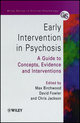 Early Intervention in Psychosis: A Guide to Concepts, Evidence and Interventions (0471978663) cover image