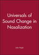 Universals of Sound Change in Nasalization (0631204563) cover image
