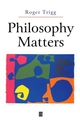 Philosophy Matters: An Introduction to Philosophy (0631225463) cover image
