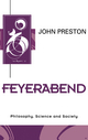 Feyerabend: Philosophy, Science and Society (0745616763) cover image