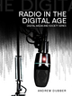 Radio in the Digital Age (0745661963) cover image