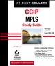 CCIP: MPLS Study Guide: Exam 640-910 (Implementing Cisco MPLS) (0782140963) cover image