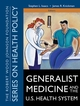 Generalist Medicine and the U.S. Health System  (0787976563) cover image