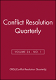 Conflict Resolution Quarterly, Volume 24, No. 1 (0787994863) cover image