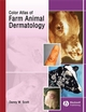 Color Atlas of Farm Animal Dermatology (0813805163) cover image