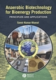 Anaerobic Biotechnology for Bioenergy Production: Principles and Applications (0813823463) cover image