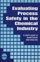 Evaluating Process Safety in the Chemical Industry: A User's Guide to Quantitative Risk Analysis (0816907463) cover image