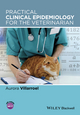 Practical Clinical Epidemiology for the Veterinarian (1118472063) cover image